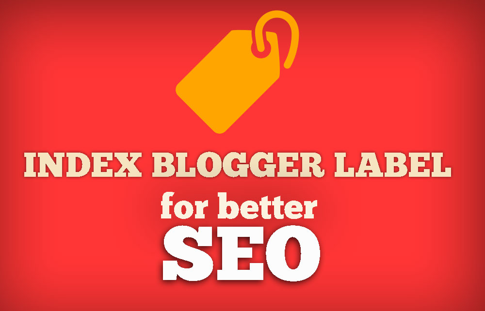 Index Blogger Blogspot Label pages di Google Search Engine