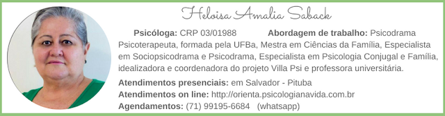 Psicóloga em Salvador, Psicóloga on line, Atendimento Psicológico On Line, Orientação Psicológica On Line, Psicodrama, Psicodrama em Salvador, Psicóloga na Pituba