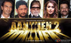 full cast and crew of bollywood movie Aankhen 2 2017 wiki, Amitabh Bachchan, Anil Kapoor, Arshad Warsi, Arjun Rampal story, release date, Actress name poster, trailer, Photos, Wallapper