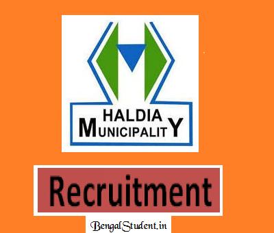 Haldia Municipality Recruitment 2018 - Apply online - bengalstudent.in