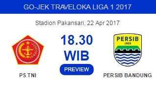Jadwal PS TNI vs Persib Berubah Jadi Pkl 18.30 WIB