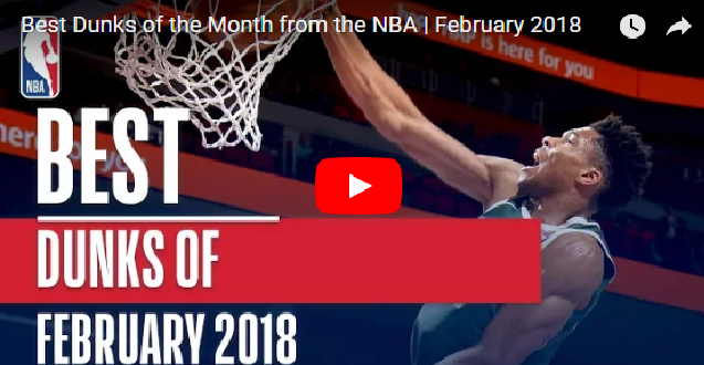 Best Dunks of the Month from the NBA February 2018