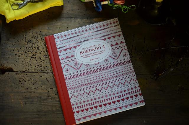 Mi cuaderno de Bordado 2 - guía de puntos clásicos para el bordado contemporaneo