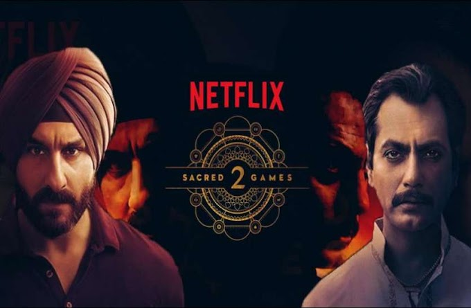 "Online at Netflix ""Sacred Games 2 Web Series to release 12 hours before schedule Time"