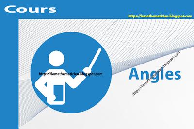 Cours - Angles - 1ère année secondaire