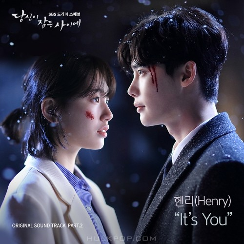 HENRY – While You Were Sleeping OST Part.2