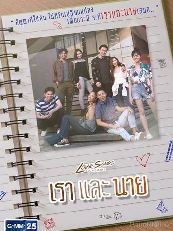 Những Bản Tình Ca Mình Và Cậu - Love Songs Love Series (2018)