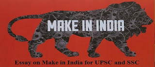 Essay on Make in India for UPSC and SSC