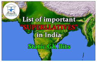 List of Important Superlatives in India – Static Gk Bits for SBI / IBPS PO 2016