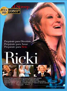 Ricki and the Flash: Entre la fama y la familia  HD [1080p] Latino [GoogleDrive] DizonHD