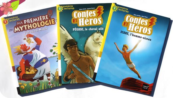 Ma première mythologie : L'or du roi Midas, Contes et Héros : Pégase, le cheval ailé & Icare, l'homme-oiseau - Hatier Jeunesse