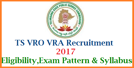 TS VRO VRA Recruitment Eligibility Exam pattern Syllabus Model Papers Download Telangana VRO Recruitment Notification |  VRA Vacancies in Telangana State | Eligibility for VRO VRA Posts in Revenue Dept of Telangana State | Exam Pattern for Village Revenue Officer Posts | Syllabus for Village Revenue Assistants Download | Model Papaers for VRO VRA Recruitment Exam | Telangana State Govt and Public Service Commission have decided to recruit 1000 VRO Posts 1000 VRA Posts in CCLA Dept of Telangana ts-vro-vra-recruitment-eligibility-exam-pattern-syllabus-model-papers-download