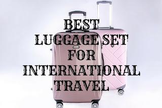 Best Luggage Set for International Travel