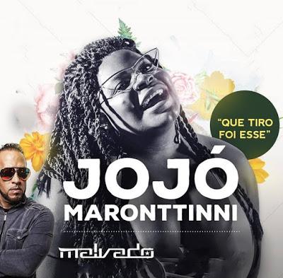 Jojo Maronttinni - Que Tiro Foi Esse (DJ Malvado Afro Funk Remix)