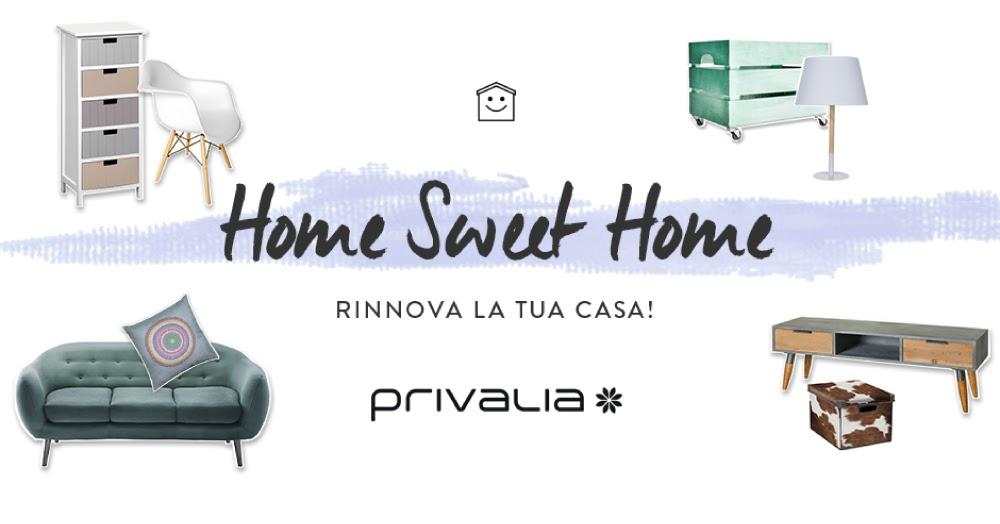 Home sweet home soddisfa la tua voglia di casa con for Contatti privalia