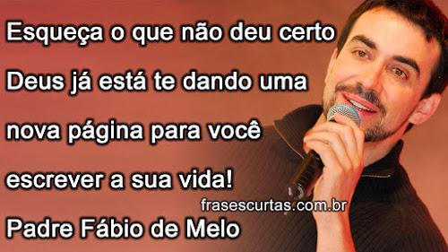 Frases Padre Fabio De Melo Felicidade
