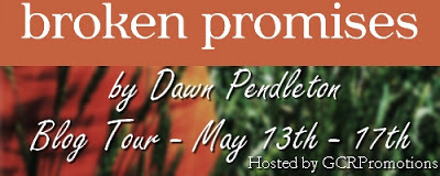Book Blast: Broken Promises by Dawn Pendleton *Giveaway*