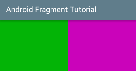 Android Fragments Tutorial with Example | Viral Android