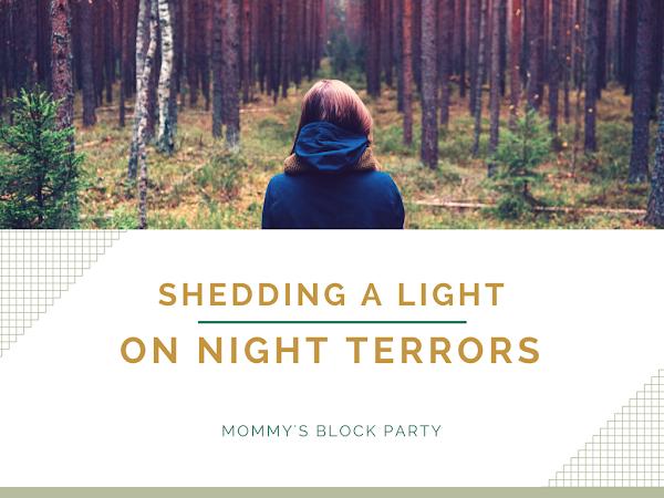 Shedding a Light on Night Terrors