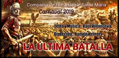 La Última Batalla (Comparsa). COAC 2019