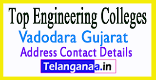 Top Engineering Colleges in Vadodara Gujarat