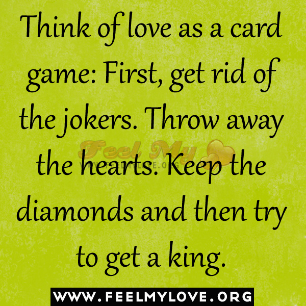 Game Of Love Quotes: Card Game Quotes. QuotesGram