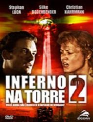 Inferno na Torre 2 – Dublado