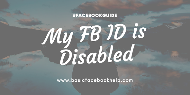 My FB ID is Disabled