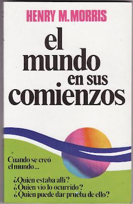 Henry M. Morris-El Mundo En Sus Comienzos-