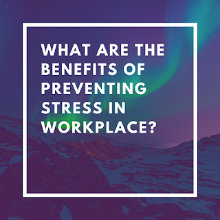 Benefits of stress management techniques at workplace