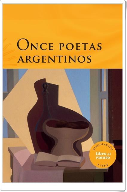 """""""Once poetas argentinos"""" (Selección poética)"""