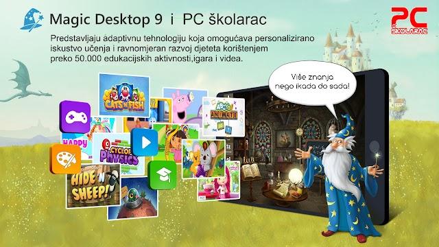 MAGIC DESKTOP 9 i PC ŠKOLARAC PREDSTAVLAJU!