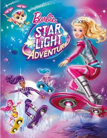 Poster Of Barbie Star Light Adventure 2016 Dual Audio 300MB BRRip 720p ESubs HEVC Free Download Watch Online downloadhub.net