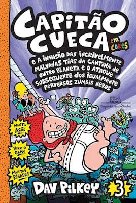 Capitão Cueca vol. 3, de Dav Pilkey