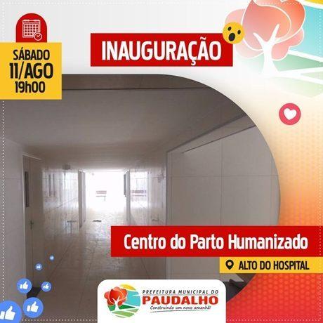 Prefeitura do Paudalho inaugura 1º Centro do Parto Humanizado da Mata Norte .