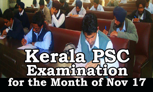 Kerala PSC Examination Scheduled for November 2017