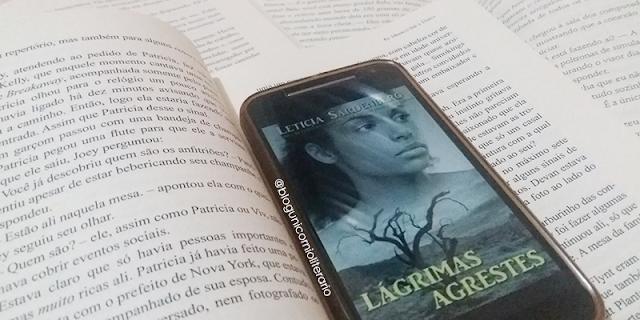 Resenha Nacional: Lágrimas Agrestes - Letícia Sardenberg