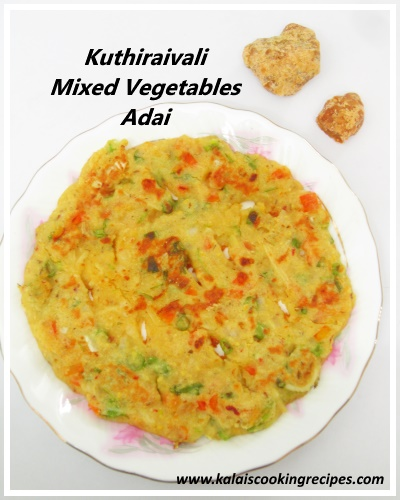 Kuthiraivali Vegetables Adai