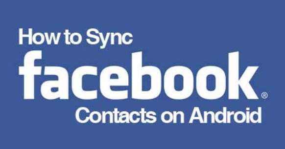 Sync Facebook Contacts Android