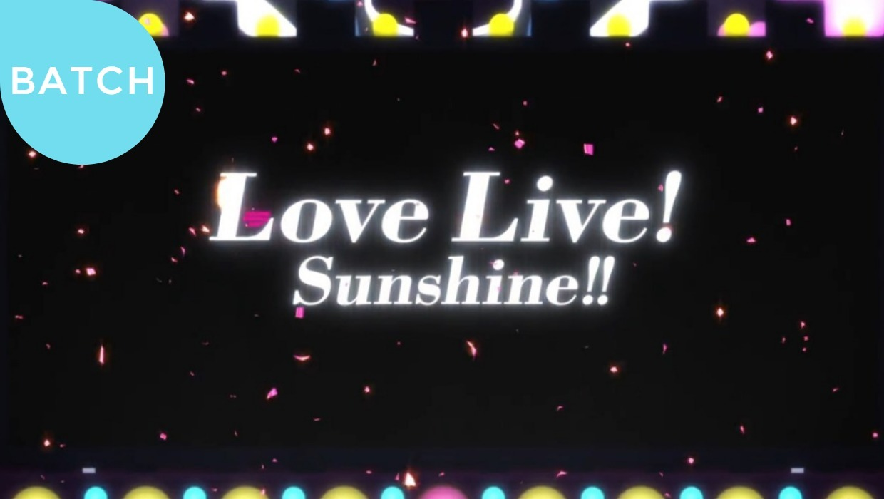 Love Live! Sunshine!! 2 Subtitle Indonesia [Batch]
