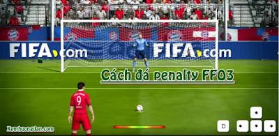 Cach da penalty FiFa Online 3