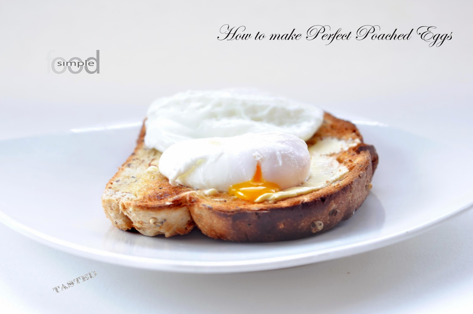 How to make Perfect Poached Eggs ~ Simple Food