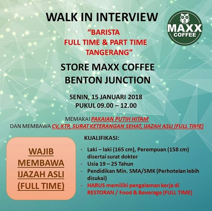 Walk In Interview Part Time Dan Full Time Di Maxx Coffee