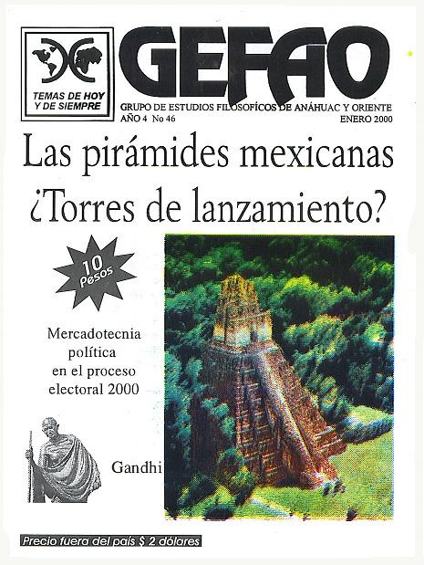 Revista GEFAO LAS PIRAMIDES MEXICANAS ¿TORRES DE LANZAMIENTO?