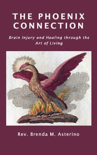 The Phoenix Connection: Healing Through the Art of Living by Brenda Asterino