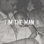 Sonny Digital - I'm the Man - Single Cover