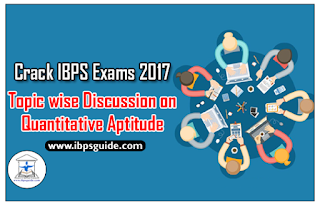 Crack IBPS Exams 2017 - Topic wise Discussion on Quantitative Aptitude Day-1 (Profit and Loss)