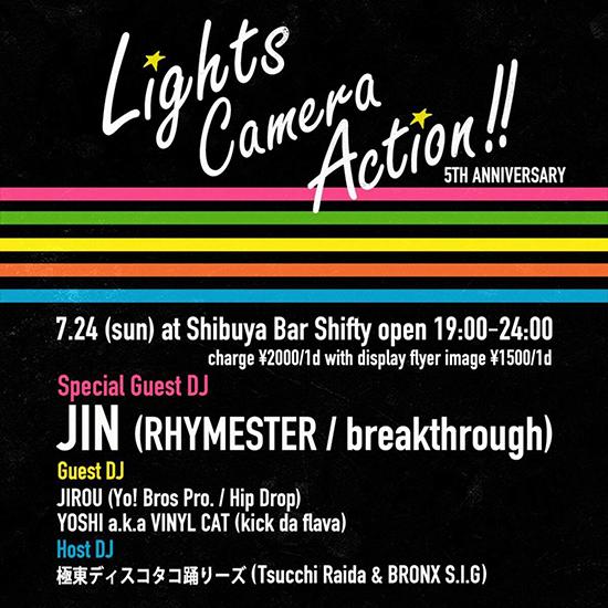 7/24 (sat) Lights,Camera,Action!! 5th Anniversary