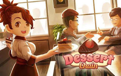 Free Download Game Dessert Chain Coffe and Sweet MOD Apk v0.7.3 for android terbaru ( Free VIP Unlimited Money)