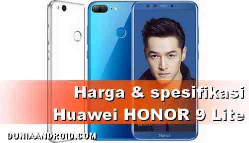 Harga dan Spesifikasi Huawei Honor 9 Lite